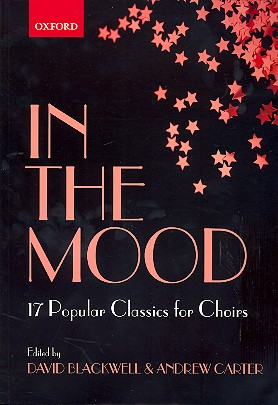 - In the Mood : 17 choral