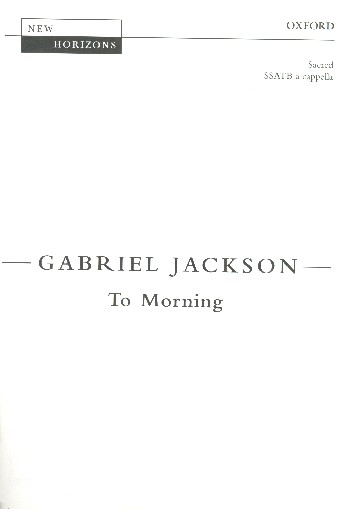 Jackson, Gabriel To Morning