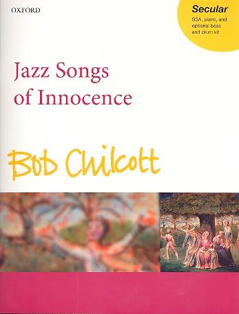 Chilcott, Bob - Jazz Songs of Innocence :