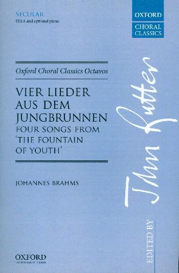 4 Lieder aus dem Jungbrunnen: for female chorus a cappella (piano ad lib)