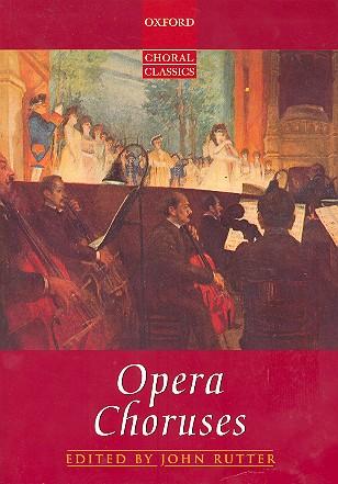 - Opera choruses : für gem Chor