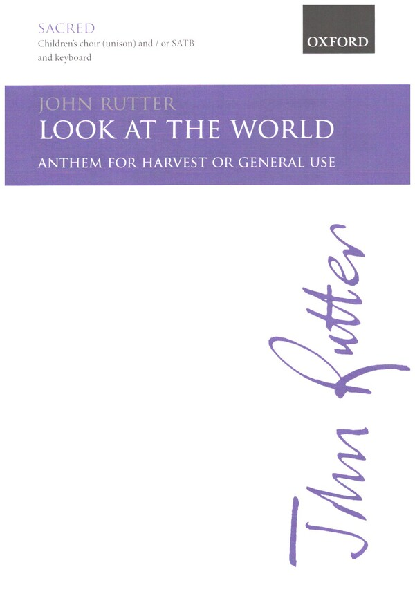 Look at the World: Anthem for mixed chorus and piano (organ)