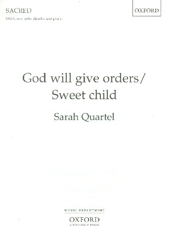 God will give Orders - Sweet Child: for female chorus, cello, djembe and piano