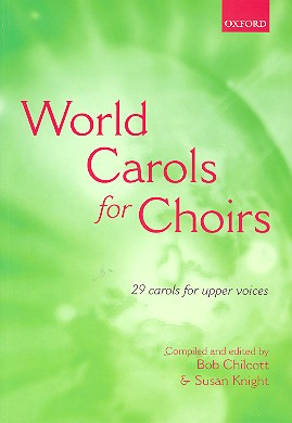 World Carols for Choirs: 29 Carols for upper voices