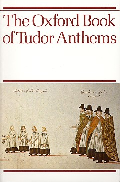 - The Oxford Book of Tudor Anthems :