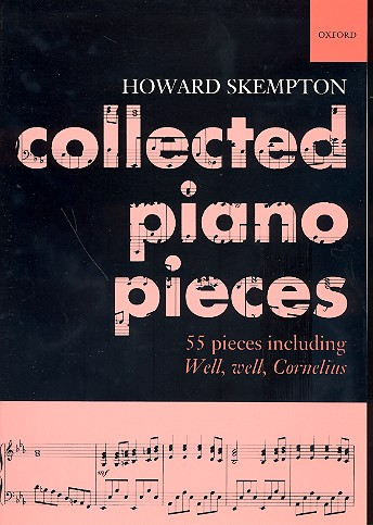 Skempton, Howard - Collected Piano Pieces : 55 pieces