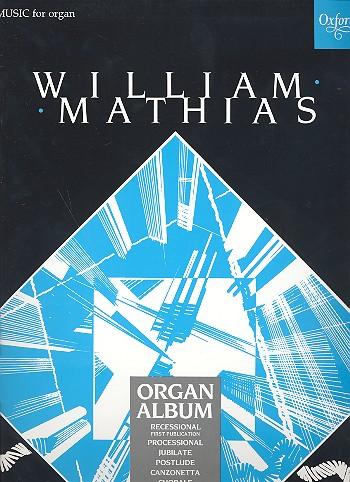 Mathias, William - Organ Album