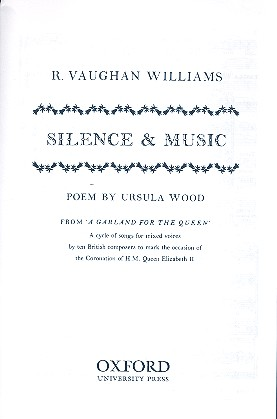 Silence and Music: for mixed voices a cappella