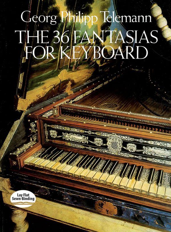 36 Fantasias: for keyboard