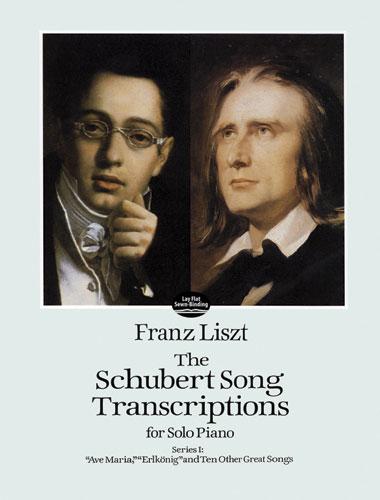 Liszt, Franz - The Schubert Song Transcriptions