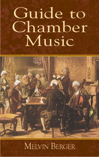 A GUIDE TO CHAMBER MUSIC
