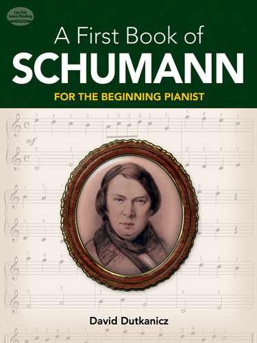 A first Book of Schumann for the beginning Pianist