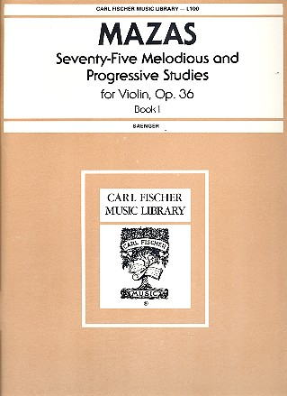 75 melodious and progressive Studies opus.36 vol.1 (nos.1-30): for violin