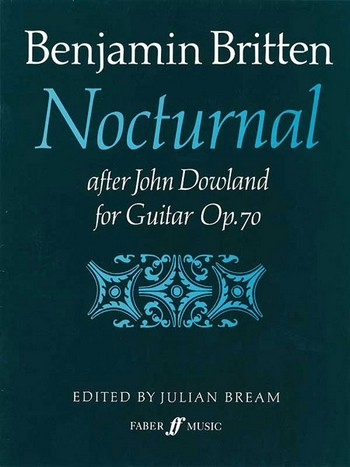 Britten, Benjamin - Nocturnal after John Dowland op.70 :