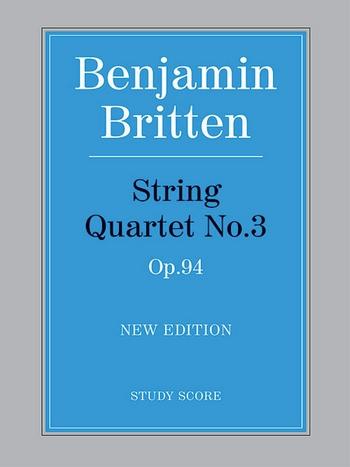 Britten, Benjamin - String Quartet no.3 op.94