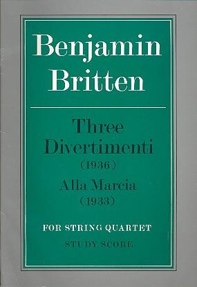 Britten, Benjamin - 3 Divertimenti (1936) and  Alla  marcia (1933) :
