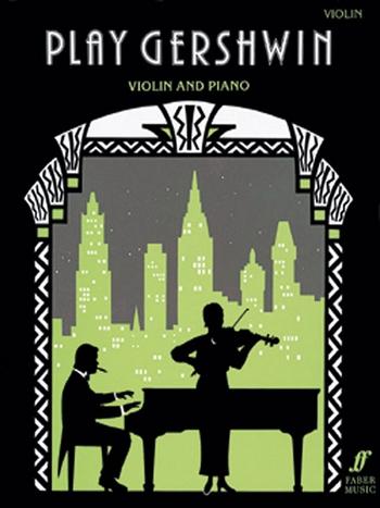 Gershwin, George - Play Gershwin : for violin and