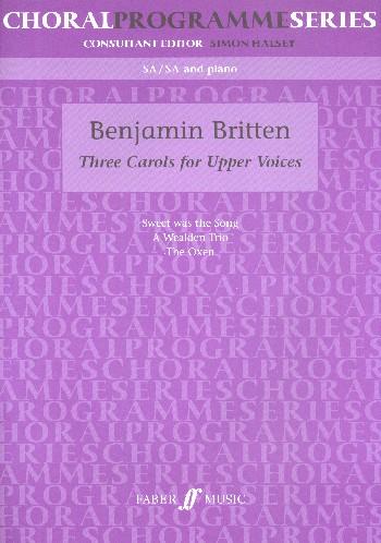 3 Carols: for upper voices (sa+piano and and sa unacc)