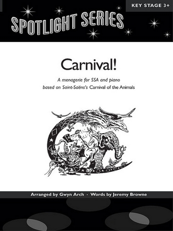 Carnival: A Menagerie for upper voices (SSA) and piano