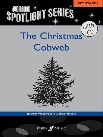 THE CHRISTMAS COBWEB (+CD): A NATIVITY MUSICAL FOR PIANO/VOCAL