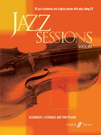 Jazz Sessions (+CD): for violin 10 jazz standards and original pieces