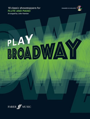 Play Broadway (+CD): for flute and piano