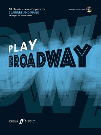 Play Broadway (+CD): for clarinet and piano