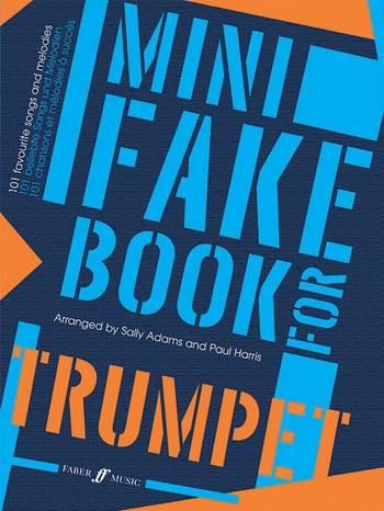 Mini Fake Book: for trumpet