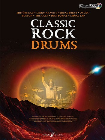 Classic Rock Drums (+CD): Authentic drums playalong