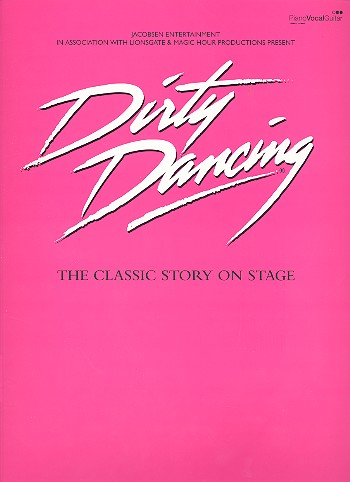 - Dirty Dancing - The Musical :
