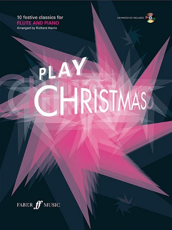 Play Christmas (+CD): for flute and piano
