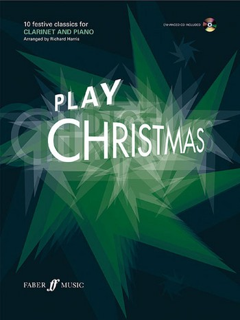 Play Christmas (+CD): for clarinet and piano