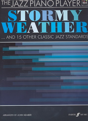 - Stormy Weather (+CD) : for piano and
