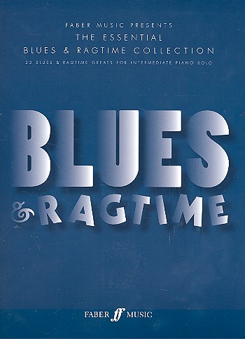 - The essential Blues and Ragtime Collection :
