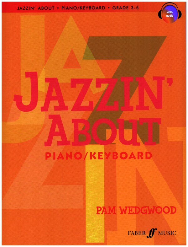 Wedgwood, Pamela - Jazzin' about Grade 3-5 (+CD) :