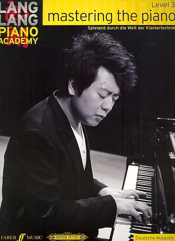 Lang, Lang - Mastering the Piano Level 3 - Spielend durch die Welt der Klaviertechnik