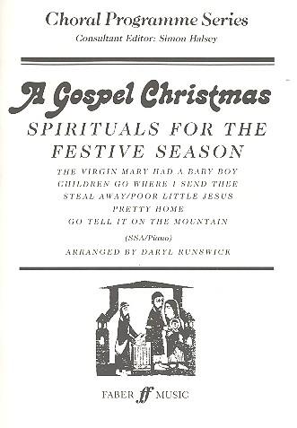 A Gospel Christmas: Spirituals for the festive Season for female chorus (SSA) and piano (en)