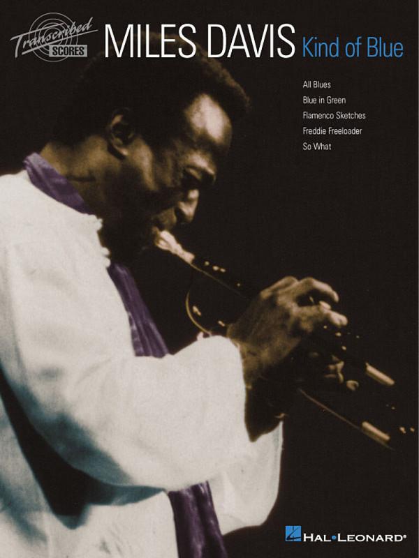 Miles Davis: Kind of Blue transcribed score