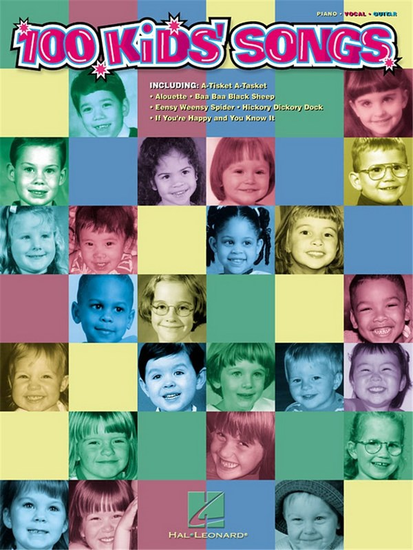 100 Kids Songs: for piano/vocal/guitar