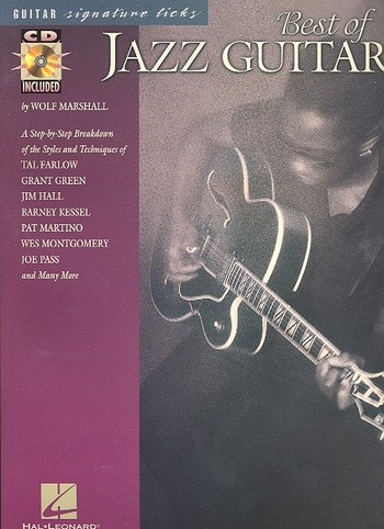 BEST OF JAZZ GUITAR (+CD): A STEP-BY-STEP BREAKDOWN OF THE STYLES