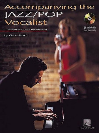 ACCOMPANYING THE JAZZ-POP VOCALISTS (+CD): A PRACTICAL