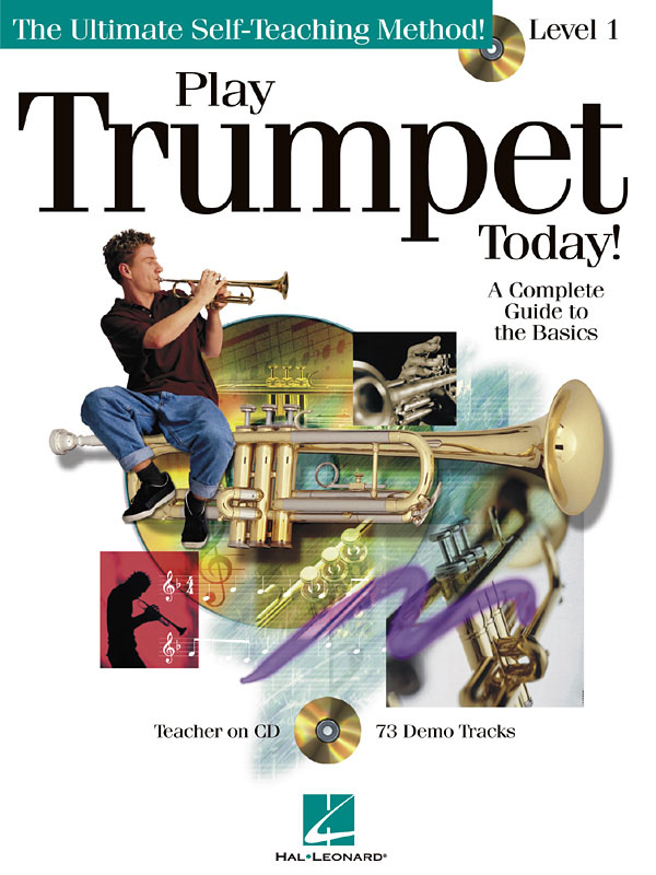 PLAY TRUMPET TODAY LEVEL 1 (+CD): THE ULTIMATE SELF-TEACHING METHOD
