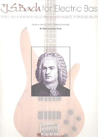 J. S. Bach for Electric Bass: for bass guitar