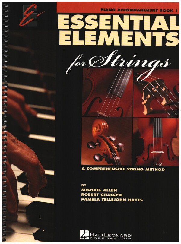 Essential Elements 2000 vol.1: for strings piano accompaniment