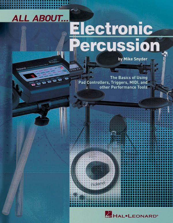 All About Electronic Percussion: the Basics of Using Pad Controllers,