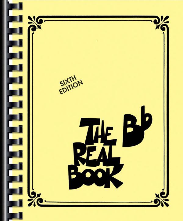 The real Book vol.1: Bb Version Sixth edition