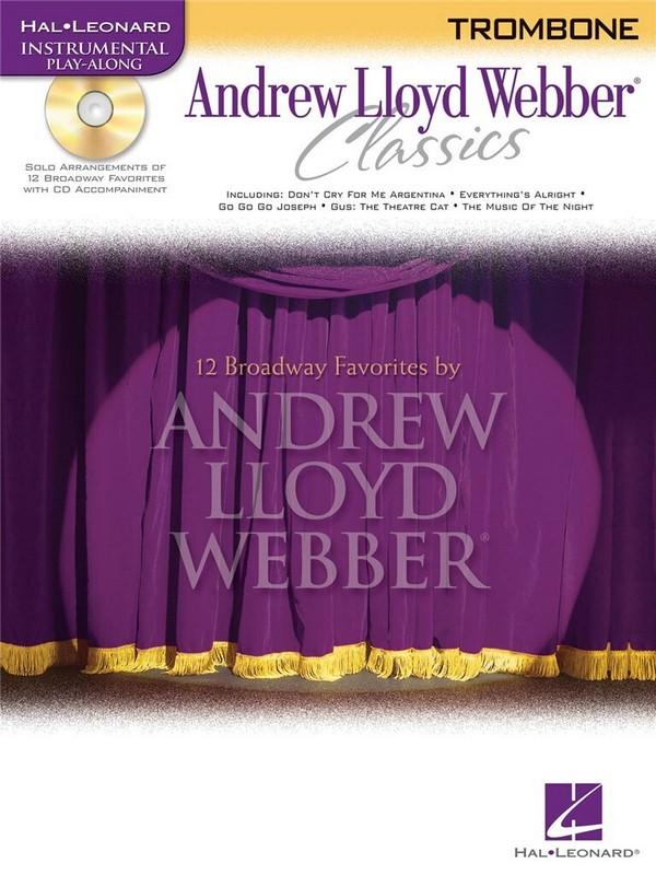 Andrew Lloyd Webber Classics (+CD): for trombone
