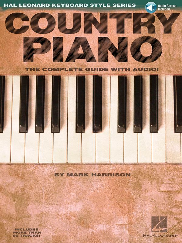 Country Piano (+CD): The complete guide