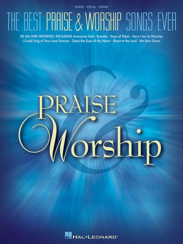 - The Best Praise and Worship Songs ever :