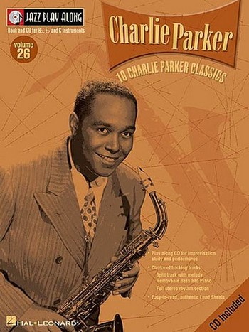 Charlie Parker vol.26 (+CD): 10 classics for BB, EB and C intruments